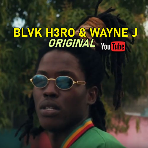 Black H3ro & Wayne J - Original
