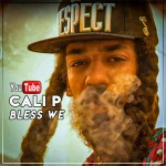 Cali P – Bless We | New Video