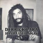 Derrick Lara – Motherless Child (1958-2020)