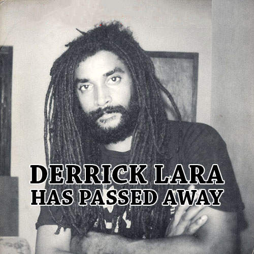 Derrick Lara – Motherless Child (1958-2020)