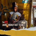 Jah9 – Highly (Get To Me) | New Video/Single