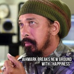 "Jahmark breaks new ground with ""Happiness"""