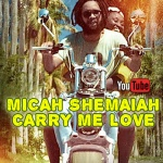 Micah Shemaiah – Carry Me Love | New Video