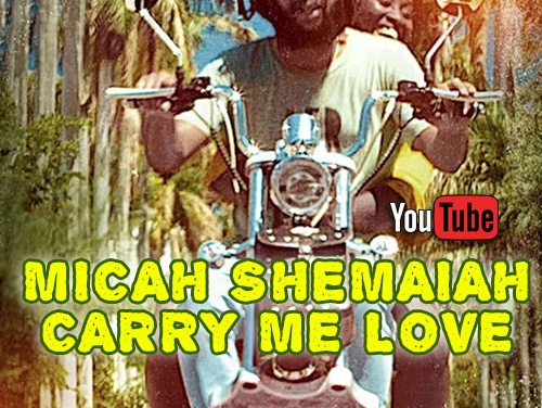 Micah Shemaiah – Carry Me Love   New Video