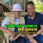 """""""Sammy Dead"""" redone by Eric 'Monty' Morris & Mr. Davis"""