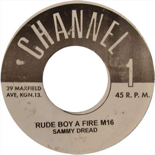 Sammy Dread - Rude Boy a Fire M16
