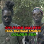 Sylford Walker feat. Rachaad Amarjii – Golden Pen | New Video