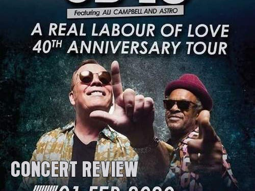 UB40 feat. Ali Campbell and Astro – 'A Real Labour Of Love' – 40th Anniversary Tour | Concert Review