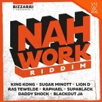 Various – Nah Work Riddim