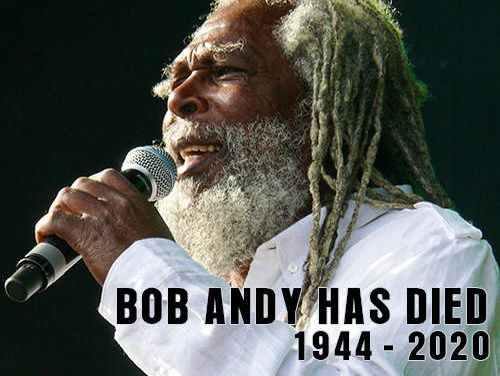 Bob Andy – Unchained (1944 – 2020)