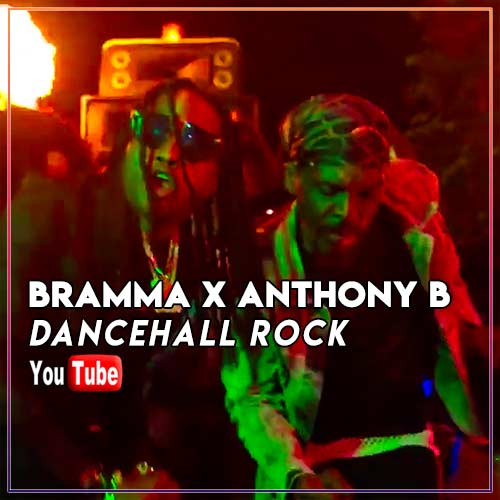 Bramma X Anthony B - Dancehall Rock