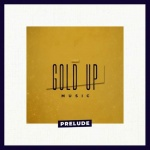 Gold Up & Various – Prelude