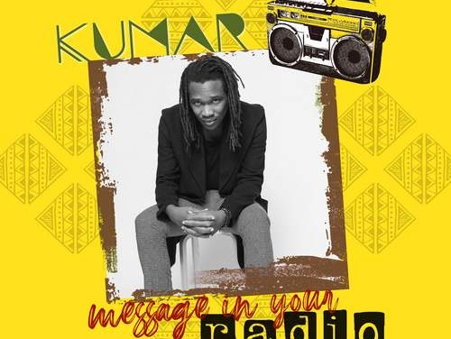 Kumar – Message In Your Radio