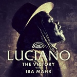 Luciano & Iba Mahr – The Victory | New Single