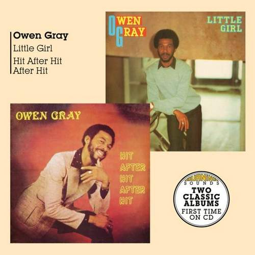 Owen Gray - Little Girl Hit After Hit After Hit
