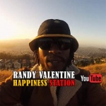 Randy Valentine – Happiness Station | New Video