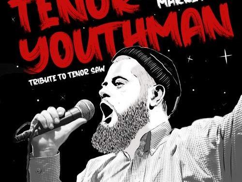Tenor Youthman – Rub A Dub Market   New Single