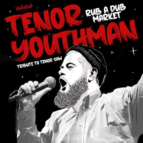 Tenor Youthman - Rub A Dub Market