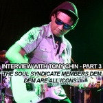 Interview with Tony Chin – Part 3