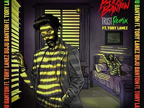 Buju Banton – Trust (Remix ft. Tory Lanez) | New Single
