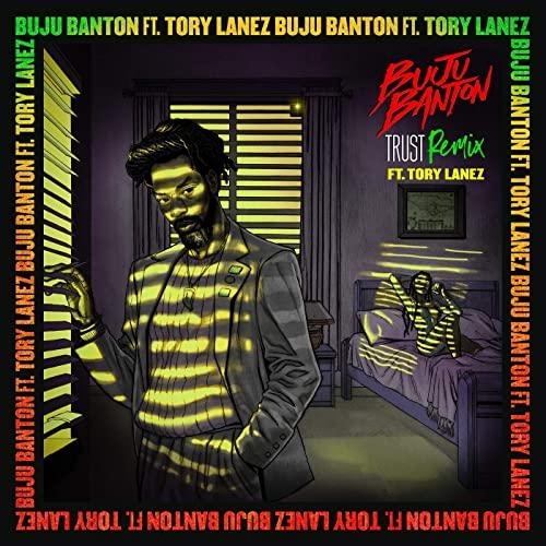 Buju Banton - Trust (Remix ft. Tory Lanez)