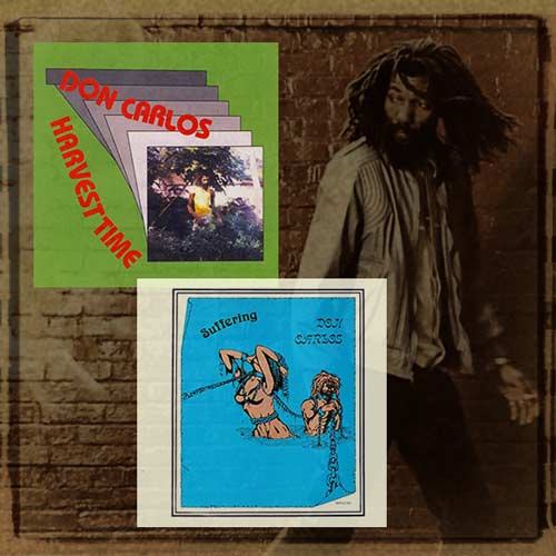 Don Carlos - Harvest Time & Suffering   Reissue