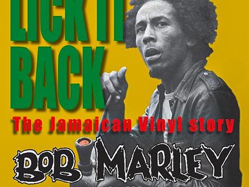 Lick It Back: The Jamaican Vinyl Story Bob Marley | New Book