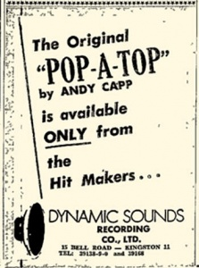 "Dynamic Sounds Recording Company October 10, 1969 advertisement for sales of Andy Capp's ""Pop A Top."""