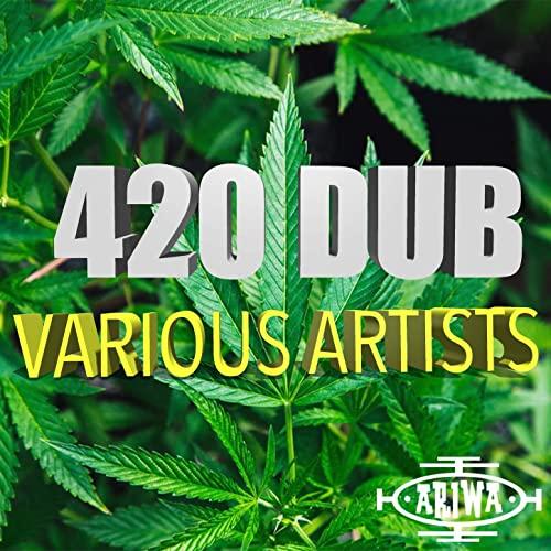 VA - 420 Dub    New Digital Release