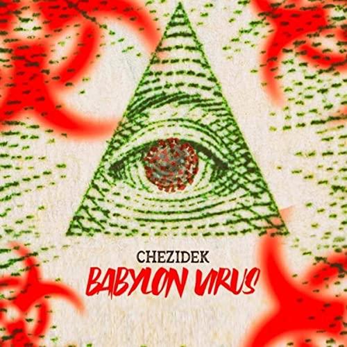 Chezidek - Babylon Virus