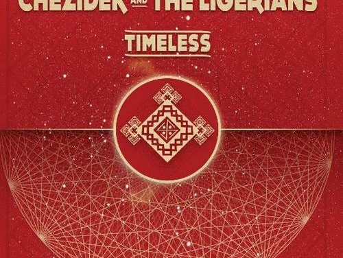 Chezidek & The Ligerians – Timeless