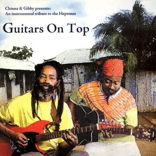 "Earl ""Chinna"" Smith & Leebert ""Gibby"" Morrison - Guitars On Top"