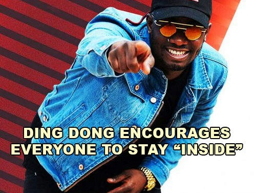 """Ding Dong Encourages Everyone to Stay """"Inside"""""""