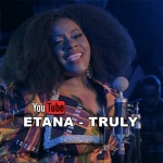 Etana – Truly | New Video