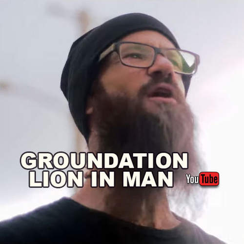 Groundation - Lion In Man
