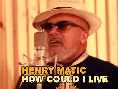Henry Matic – How Could I Live | New Single