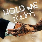 Various – Hold Me Riddim