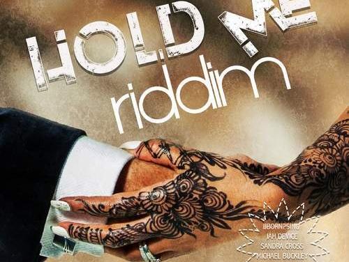 Various – Hold Me Riddim