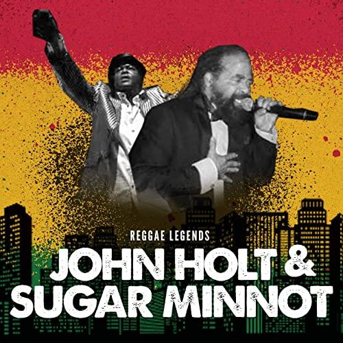 John Holt & Sugar Minott - Reggae Legends