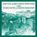 Jonah Dan meets The Bush Chemists – Dubs From Zion Valley | LP Reissue