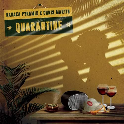 Kabaka Pyramid & Christopher Martin - Quarantine