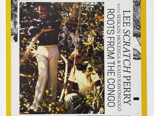 Lee 'Scratch' Perry with Seke Molenga & Kalo Kawongolo – Roots From The Congo