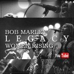 Bob Marley – Legacy: Women Rising (Episode 2) | New Video