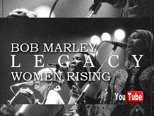 Bob Marley – Legacy: Women Rising (Episode 2) | New Video