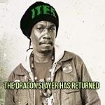 The Dragon Slayer has returned
