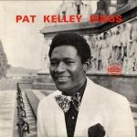 Pat Kelly – Pat Kelly Sings   Digital Reissue