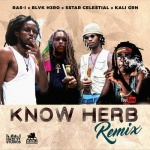 Ras-I feat. Blvk H3ro x 5Star Celestial x Kali Grn – Know Herb Remix | New Video/Single