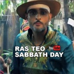 Ras Teo – Sabbath Day | New Video