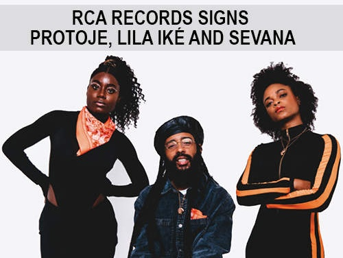 RCA Records signs Protoje, Lila Iké and Sevana