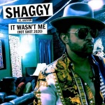 Shaggy feat. Rayvon – It Wasn't Me (Hot Shot 2020) | New Single